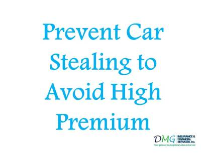 Prevent Car Stealing to Avoid High Premium